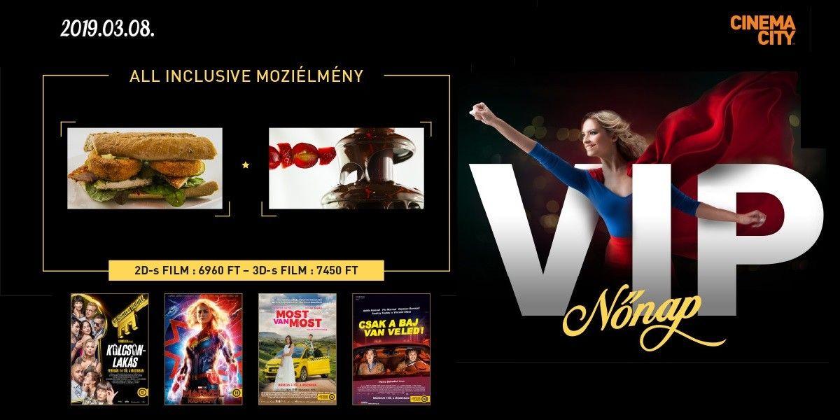 📷 VIP Nőnap, all inclusiv moziélmény