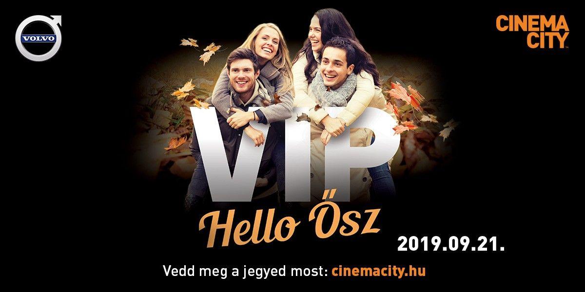 ❏ VIP Hello Ősz - 2019.09.21